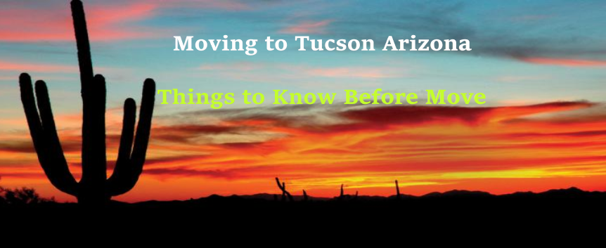 Moving to Tucson Arizona