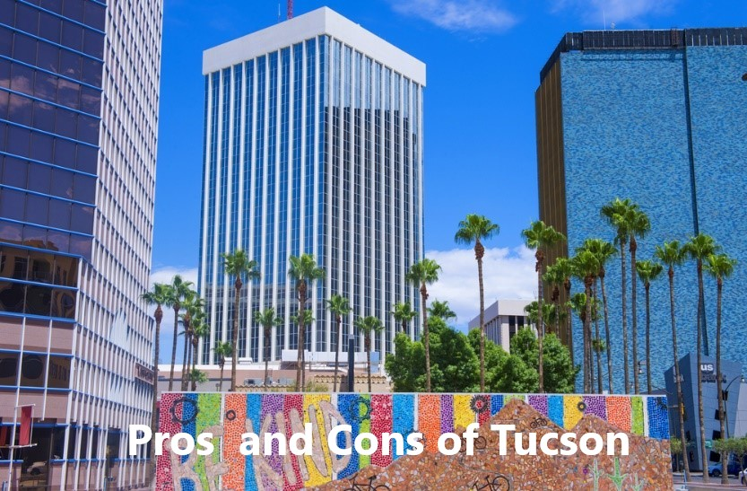 Pros and Cons of Living in Tucson