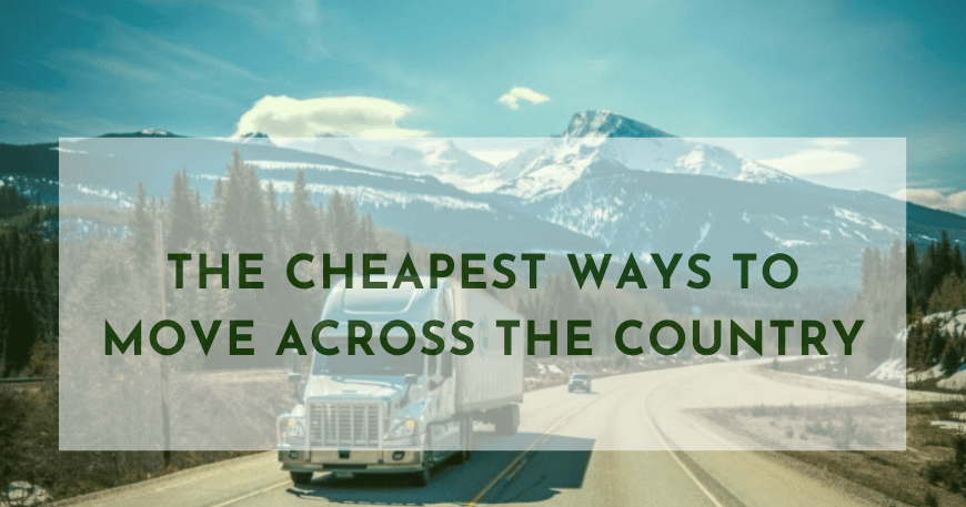 cheapest ways to move