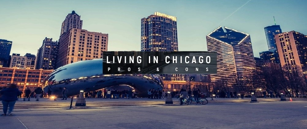 Pros and Cons of Living in Chicago
